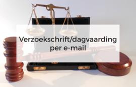 Verzoekschrift of dagvaarding opstellen per e-mail