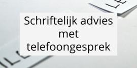 Schriftelijk advies met telefoongesprek