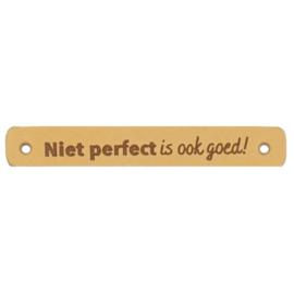 Niet perfect is ook goed! leren label - Durable