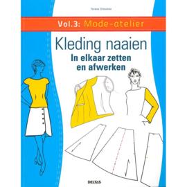 Kleding naaien Vol.3: Mode -atelier