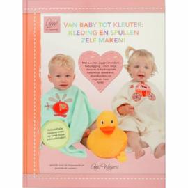 Van Baby tot Peuter: Kleding en Spullen Zelf Maken!