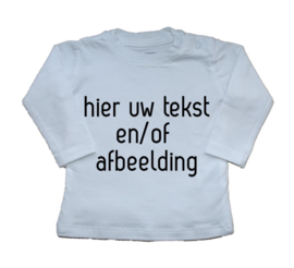Hier uw tekst shirt
