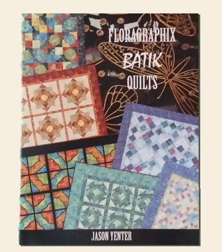 Jason Yenter_Floragraphix Batik Quilts