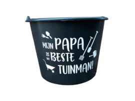 Tuin-emmer | Mijn Papa / Opa is de beste tuinman