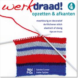 WerkDraad! 4 Opzetten & Afkanten