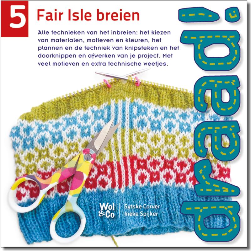 Draad! 5 Fair Isle Breien
