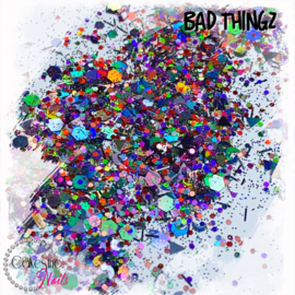 Glitter.Cakey - Bad Thingz 'CUSTOM MIXED'