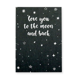 Love you to the moon....