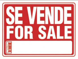 FOR SALE SIGN / SE VENDE SIGN