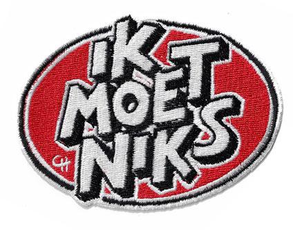 'Ik Moet Niks' patch