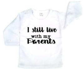 I still live with my parents (sierlijk)