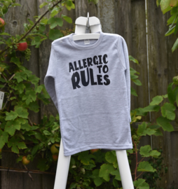 Allergic to rules t-shirt of longsleeve
