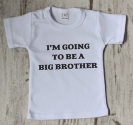 I'm goinig to be a big brother