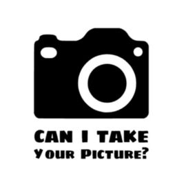 Can i take your picture