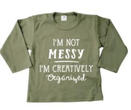 I'm not messy