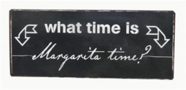 'Margarita time'