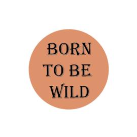 Tijger Tiggie - Wandcirkel - Born to be wild - 30x30cm