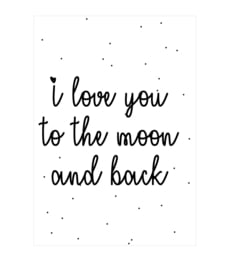 I love you to the moon... - Poster -  A4/A3