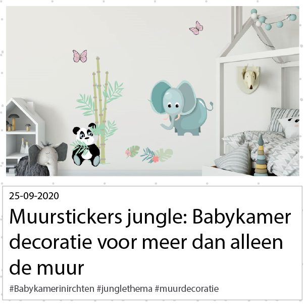 Muurstickers jungle decoratie voor de babykamer