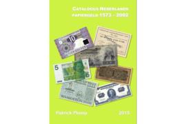 Catalogus Nederlands Papiergeld 1573 - 2002 Patrick Plomp