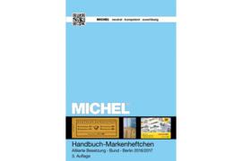 MICHEL Handbuch-Katalog Markenheftchen Alliierte Besetzung Bundesrepublik & Berlin mit Deckel und Druckvarianten (ISBN 9783954021581)