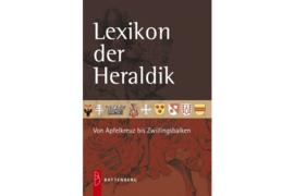 Lexicon der Heraldik - Von Apfelkreuz bis Zwillingsbalken (ISBN 9783866460775)