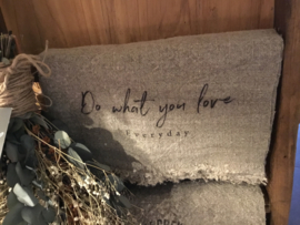 Shabby Do what you love