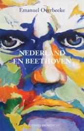 Emanuel Overbeeke: Nederland en Beethoven