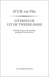 H.T.M. van Vliet: Literatuur uit de tweede hand. Elisabeth Couperus als vertaalster, gevolgd door enkele brieven