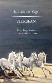 Jan van der Vegt: Vierspan. Over biografieën en het schrijven ervan