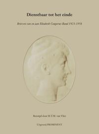 H.T.M. van Vliet: Dienstbaar tot het einde. Brieven van en aan Elisabeth Couperus-Baud (1923-1958)