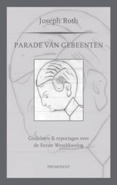 Joseph Roth: Parade van gebeenten. Gedichten en reportages over WO I