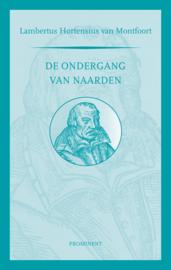 Lambertus Hortensius: De ondergang van Naarden. Vertaald door W. Boekelman