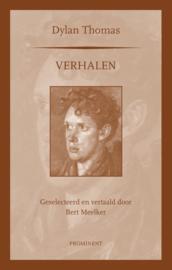 Dylan Thomas: Verhalen. Gekozen en vertaald door Bert Meelker