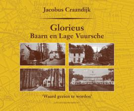Jacobus Craandijk: Glorieus Baarn en Lage Vuursche