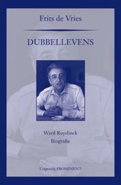 Dubbellevens, de biografie van Ward Ruyslinck