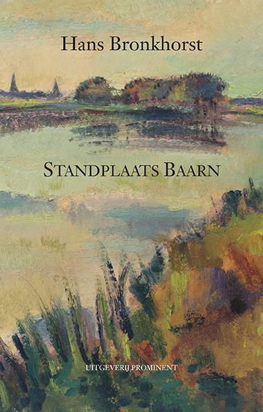 Hans Bronkhorst: Standplaats Baarn