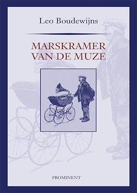 Leo Boudewijns: Marskramer van de Muze