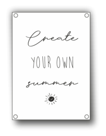 Tuin Poster | create your own summer|  50x70 cm