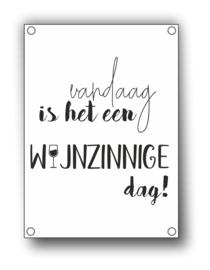 Tuin Poster | wijnzinnige dag |  50x70 cm