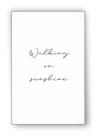 Tuin Poster | walking on sunshine|  50x70 cm