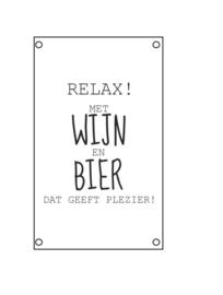 Tuin Poster | Relax met wijn en bier  50x70 cm