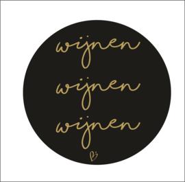 Muurcirkel | wijnen wijnen wijnen | zwart met goud