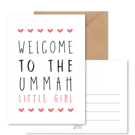 Kaart | Welcome to the ummah little girl