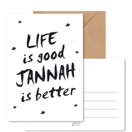 Kaart | Life is good Jannah is better