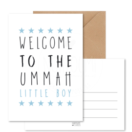 Kaart | Welcome to the ummah little boy