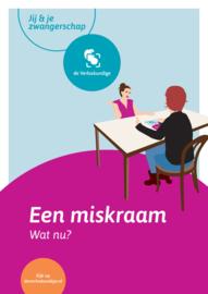 Brochure Miskraam, wat nu? (set van 50 stuks)