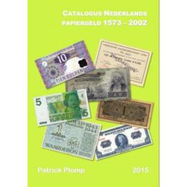 Catalogus Nederlands Papiergeld 1573 - 2002
