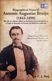 Biographical Notes of Antonie Augustus Bruijn (1842-1890)