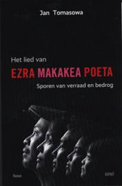 Het lied van Ezra Makakea Poeta / Sporen van verraad en bedrog